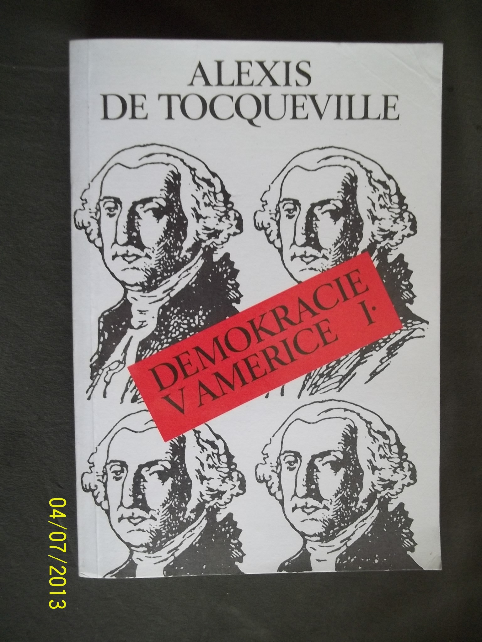 zobrazit detail knihy Tocqueville, Alexis de: Demokracie v Americe 1 a 2